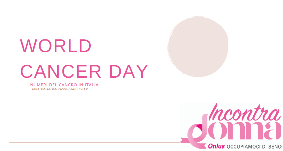 WORLD CANCER DAY. I NUMERI DEL CANCRO IN ITALIA - pdf