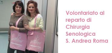 Volontariato al reparto di Chirurgia Senologica S. Andrea Roma