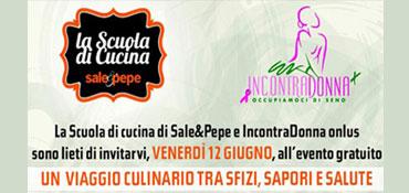 IncontraDonna e Sale&Pepe (Mondadori) pensano alla vostra salute a tavola! La prevenzione comincia a tavola! Il 12 giugno vi aspettiamo a Milano con la Prof.ssa Rasio