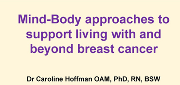 Caroline Hoffman: Mind-Body approaches to support living with and beyond breast cancer